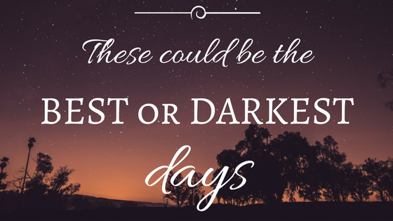 best or darkest days